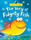 The Very Fidgety Fish by Ruth Galloway (Hardback, 2013)