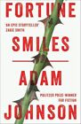 Fortune Smiles: Stories by Adam Johnson (Paperback, 2016)