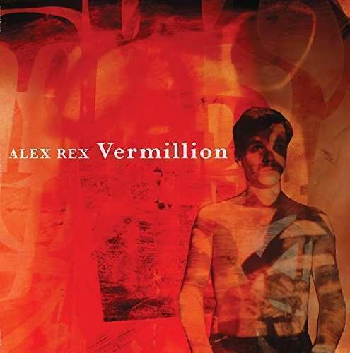 Rex Alex - Vermillion Nuevo LP