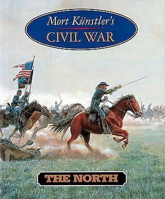 Mort Kunstler's Civil War by Mort Kunstler (1997, Hardcover)