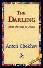 The Darling and Other Stories by Anton Pavlovich Chekhov (Hardback, 2006)