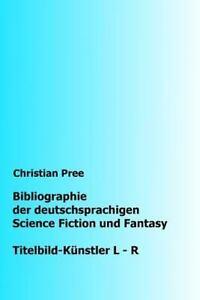 Bibliographie Der Deutschsprachigen Science Fiction Und Fantasy