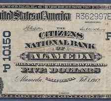 CA 1902 $5  ♚♚ ALAMEDA, CALIFORNIA ♚♚ PCGS FINE 12    HARD TO FIND!