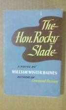 The Hon. Rocky Slade by William Wister Haines 1957 HC - Good Condition