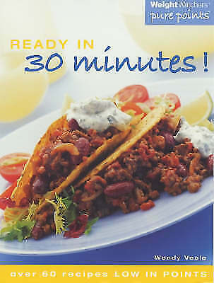 """""""AS NEW"""" Veale, Wendy, Weight Watchers Ready in 30 Minutes (Weight Watchers: Pur"""