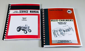 Details about SET ALLIS CHALMERS D-17 SERIES 1 2 3 TRACTOR SERVICE REPAIR  MANUAL PARTS CATALOG