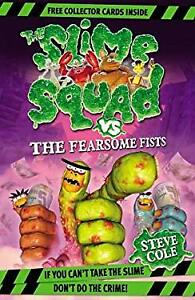 Slime-Squad-Vs-The-Fearsome-Fists-Book-1-by-Cole-Steve
