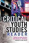 Critical Youth Studies Reader (2014, Taschenbuch)