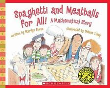 Rise and Shine: Spaghetti and Meatballs for All! : A Mathematical Story by Marilyn Burns (2010, Paperback)