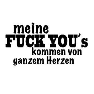 Aufkleber Meine Fuck Yous Kommen Von Ganzem Herzen Tattoo Auto