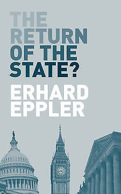 The Return of the State? by Eppler, Erhard