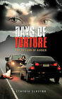 Days of Torture: The Return of Amber by Cynthia Cluxton (Paperback, 2011)