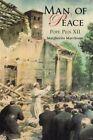 Man of Peace Pope Pius XII - Paperback Margherita Marc 5 Jan. 2004