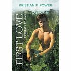 First Love by Kristian F Power (Paperback / softback, 2015)