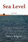 Sea Level by Nancy Hayes Kilgore (Paperback / softback, 2011)