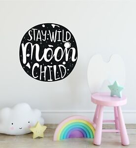 Details about Stay Wild Moon Child Quote Wall Decal for Scandinavian Kids  Room Decor