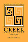 Building Your New Testament Greek Vocabulary, Third Edition by Robert E. Van Voorst (Paperback, 1999)