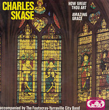 CHARLES SKASE How Great Thou Art / Amazing Grace 45