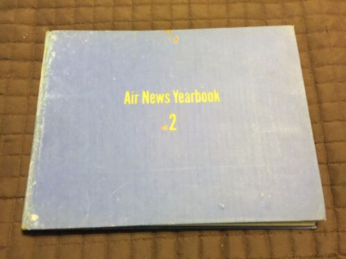 1944 AIR NEWS YEARBOOK VOLUME 2 1st Edition Lot's of Advertising in Book