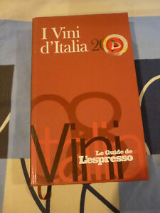 I VINI D' ITALIA 2008 L' ESPRESSO