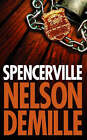 Spencerville by Nelson DeMille (Paperback, 1996)