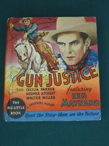 THE BIG LITTLE BOOK - GUN JUSTICE FEATURING KEN MAYNARD #776 1934 - HIGH GRADE!