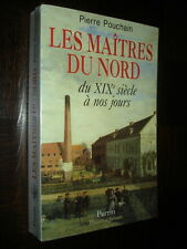 LES MAÎTRES DU NORD DU XIXe SIECLE A NOS JOURS - Pierre Pouchain1998
