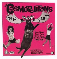 Wild Moose Party: Pom Pom Girls Gone New Wave NYC 1980-1981 by The Cosmopolitans