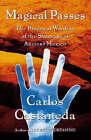 Magical Passes by Carlos Castenada (Paperback, 1998)