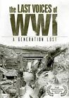 Last Voices of WWI Generation Lost 0683904521590 DVD Region 1