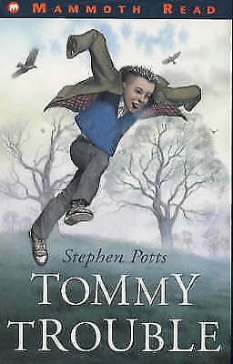 """""""AS NEW"""" Tommy Trouble (Mammoth Read), Potts, Stephen, Book"""