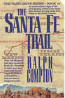 The Santa Fe Trail by Ralph Compton (Paperback, 2001)