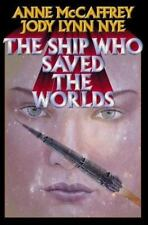 The Ship Who Saved the Worlds - Acceptable - McCaffrey, Anne - Hardcover