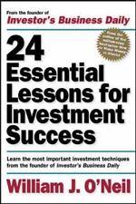 William J. ONeil 24 Essential Lessons for Investment Succ