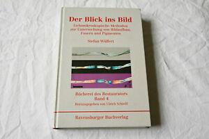 Der-Blick-ins-Bild-Wuelfert-1999-ISBN-9783363008098-B-d-Restaurators-Bd-4