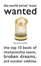 The World Series' Most Wanted(TM): The Top 10 Book of Championship Tea-ExLibrary
