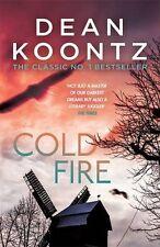 DEAN KOONTZ ___ COLD FIRE ___ SHELF WEAR ___ FREEPOST UK