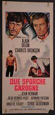 Locandina DUE SPORCHE CAROGNE 1°ED.1968 CHARLES BRONSON, ALAIN DELON