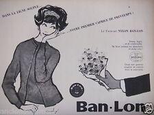 PUBLICITÉ 1958 BAN-LON KE TWIN-SET NYLON - MONCHY - ADVERTISING