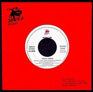 PEPIN-TRE-Viva-El-Coyote-SPAIN-SG-7-034-SOLERA-1992-SINGLE-45-RPM-Promo