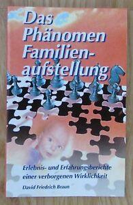 Das-Phaenomen-Familienaufstellung-David-Friedrich-Braun-Books-on-Demand-2002