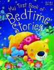 My First Book of Bedtime Stories by Miles Kelly Publishing Ltd (Paperback, 2016)
