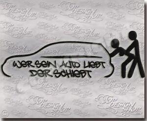 Funaufkleber-Wer-sein-Auto-liebt-der-schiebt-Aufkleber-JDM-DUB-Style-Sticker