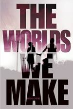 The Fallen World Trilogy: The Worlds We Make by Megan Crewe (2014, Hardcover)
