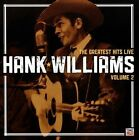 The Greatest Hits Live, Vol. 2 by Hank Williams (CD, Feb-2013, Time/Life Music)
