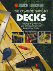 The Complete Guide to Decks by Creative Publishing International (Paperback, 2001)
