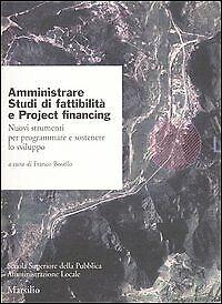 Amministrare. Studi di fattibilità e Project Financing