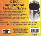 OSHA Occupational Radiation Safety by UniversityOfHealthCare (CD-ROM, 2004)