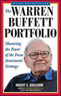 The Warren Buffett Portfolio: Mastering the Power of the Focus Investment Strategy by Robert G. Hagstrom (Paperback, 2000)