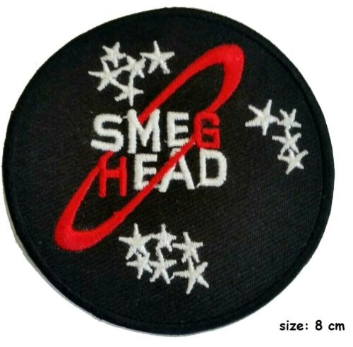 Red Dwarf British TV Series Smeg Head Phrase Embroidered iron//sew on  Patch